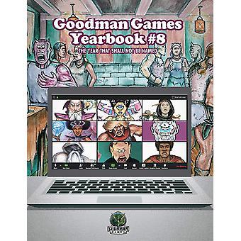 Goodman Games Årbog #8 - Det år, der ikke skal