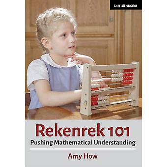 Rekenrek 101  Pushing Mathematical Understanding by Amy How