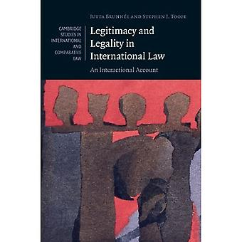 Legitimacy and Legality in International Law: An Interactional Account (Cambridge Studies in...