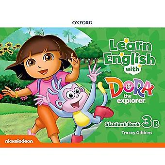 Learn English with Dora the Explorer: Level 3: Student Book B (Learn English with Dora the Explorer)