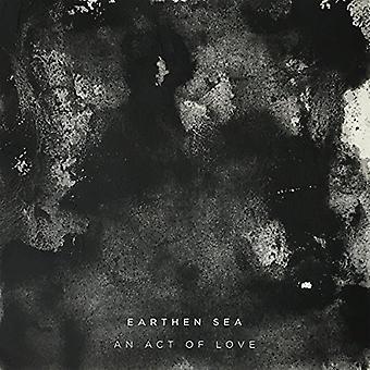 Earthen Sea - Act of Love [Vinyl] USA import