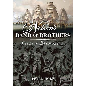 Nelsons Band of Brothers Lives and Memorials par Peter Hore