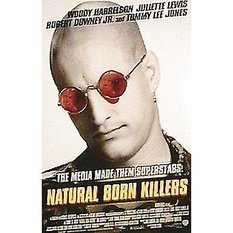 Natural born Killers Poster  Woody Harrelson (red sunglasses)