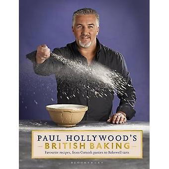 Paul Hollywood's British Baking by Paul Hollywood - 9781408846483 Book