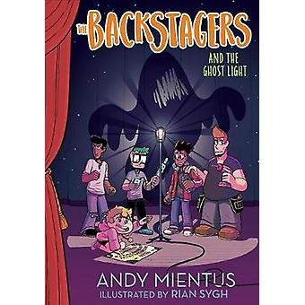 Backstagers and the Ghost Light by Andy Mientus - 9781419731204 Book