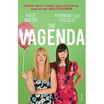 Vagenda - eine Null-Toleranz-Guide to the Media von Rhiannon Lucy Cos