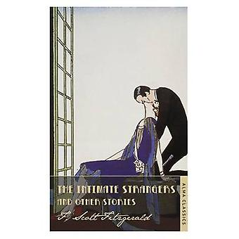 The Intimate Strangers and Other Stories by Scott F. Fitzgerald - 978
