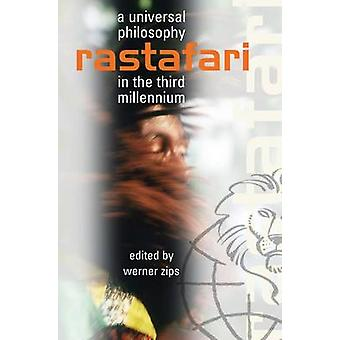 Rastafari - A Universal Philosophy in the Third Millenium by Werner Zi
