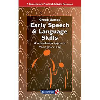 Frühe Rede & Sprachkenntnisse - einem sensomotorischen Ansatz (1. neue bearbeiten