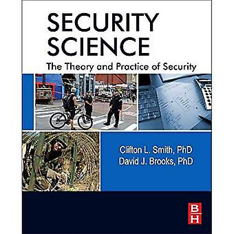 Veiligheid wetenschap: Theorie en praktijk van veiligheid