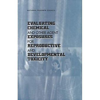 Oceny zagrożeń chemicznych i innych Agent dla rozrodczości i toksyczności rozwojowej (kompasu serii)