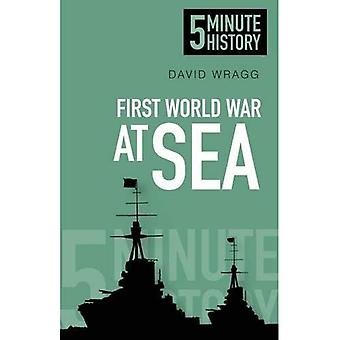 Prima guerra mondiale al mare: 5 minuti storia