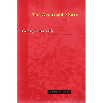 The Accursed Share: v. 1 (Accursed Share)