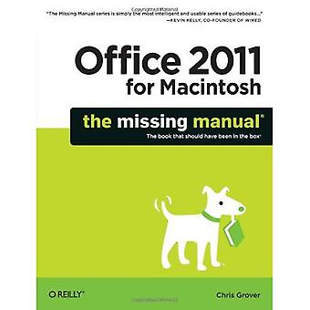 Office 2011 per Macintosh: The Missing Manual