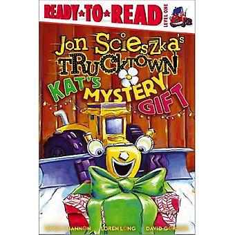 Kat's Mystery gåva (Jon Scieszka's Trucktown (Inbunden))