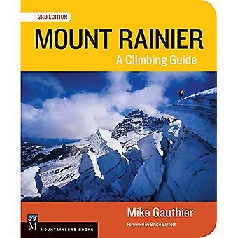 Mont Rainier: Un Guide d'escalade