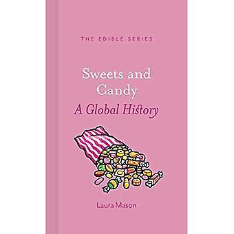 Sucreries et bonbons: une histoire globale (comestible)