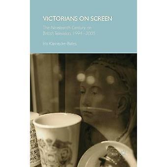 Victorianos en la pantalla del siglo XIX en la televisión británica 19942005 por KleineckeBates & Iris