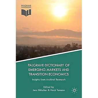 قاموس بالغريف للأسواق الناشئة وانتقال الاقتصاد رؤى من البحوث الأرشيفية التي ينز آند هلشير