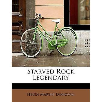 Starved Rock Legendary by Donovan & Helen Martin