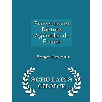 بروفيربيس et ديكتونس الزراعية دي فرنسا العلماء الطبعة اختيار طريق بيرجيرليفراولت