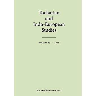 Tochaars en Indo-Europese Studies 17 (Tochaars en Indo-Europese Studies)