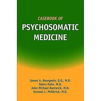 Casebook of Psychosomatic Medicine: Refining the Research Agenda for DSM-V