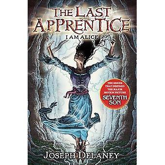 I Am Alice by Joseph Delaney - 9780061715150 Book