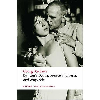 Danton's Death - Leonce and Lena - Woyzeck by Georg Buchner - Victor