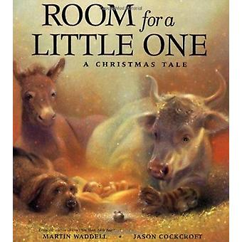 Room for a Little One - A Christmas Tale by Waddell - Martin/ Cockcrof