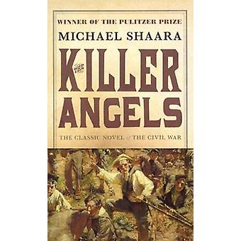 The Killer Angels by Michael Shaara - 9780808598107 Book