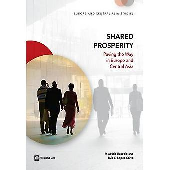 Shared Prosperity - Paving the Way in Europe and Central Asia by Mauri