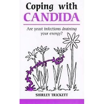 Coping with Candida by Shirley Trickett - 9781847090126 Book