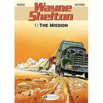 Wayne Shelton - v. 1 - Mission by Jean van Hamme - Christian Denayer -