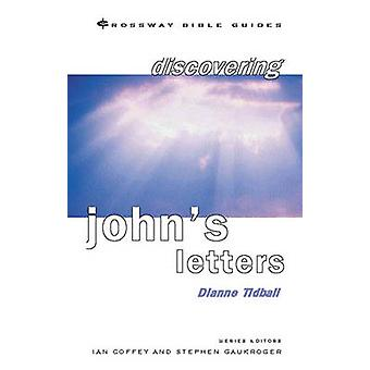 Discovering John's Letters - Walk in the Light by Dianne Tidball - 978