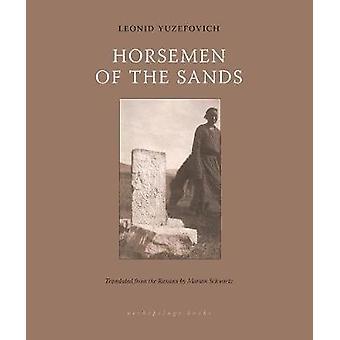 Horsemen Of The Sands by Marian Schwartz - 9781939810090 Book