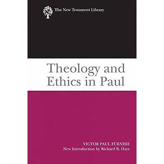 Theology and Ethics in Paul by Victor Paul Furnish - 9780664233365 Bo