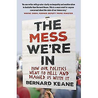 A confusão: como nossa política foi para o inferno e nos arrastou com ele