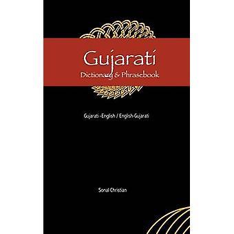 Gujarati-English / English-Gujarati Dictionary & Phrasebook by So