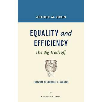 L'égalité et efficacité - la grande Tradoff de Arthur M. Okun - Laurent