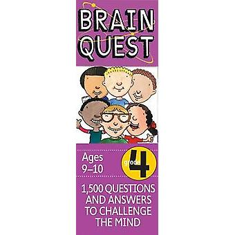 Brain Quest Grade 4 - Revised 4th Edition - 1 -500 Questions and Answe