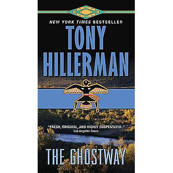 The Ghostway by Tony Hillerman - 9780061967788 Book