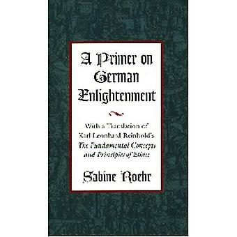 Un Primer sull'Illuminismo tedesco: una traduzione di Karl Leonhard Reinhold i concetti fondamentali e i principi dell'etica