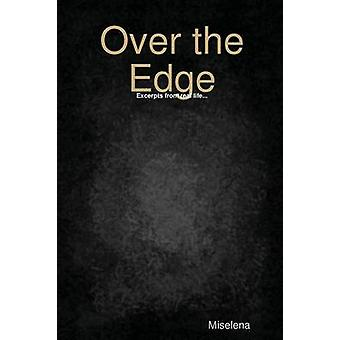 Over the Edge by Miselena