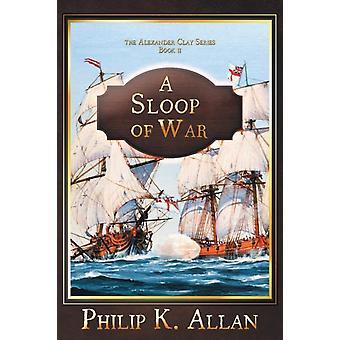A Sloop of War by Allan & Philip K