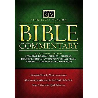 Bible Commentary - King James Version by Edward G Dobson - Ed Hindson