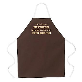I Only Have a Kitchen apron