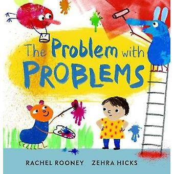 Problem with Problems by Rachel Rooney
