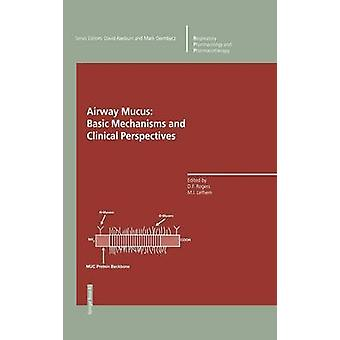 Airway Mucus Basic Mechanisms and Clinical Perspectives by Raeburn & D.