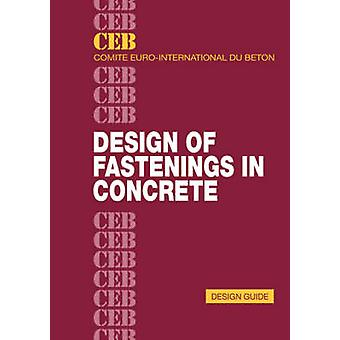 Design of Fastenings in Concrete Design Guide by Comit E. EuroInternational Du B. Eton